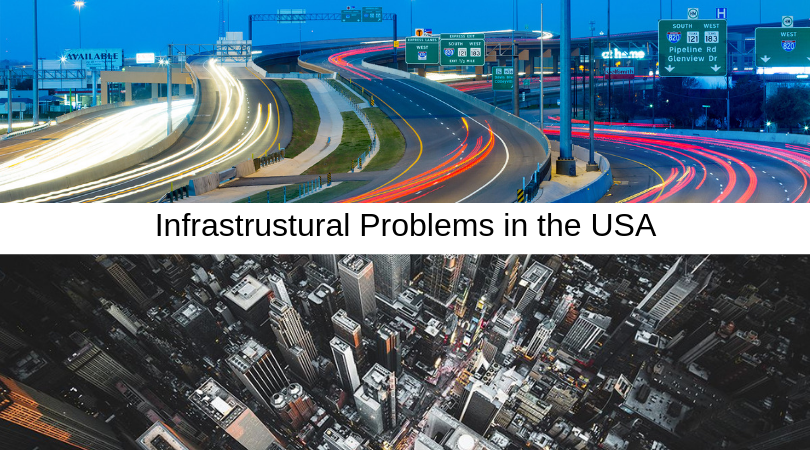 Infrastrustural Problems in the USA